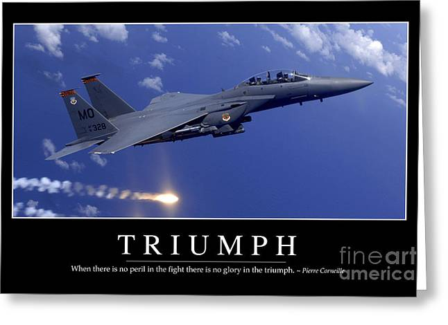 F-15 Aircraft Poster Greeting Cards - Triumph Inspirational Quote Greeting Card by Stocktrek Images