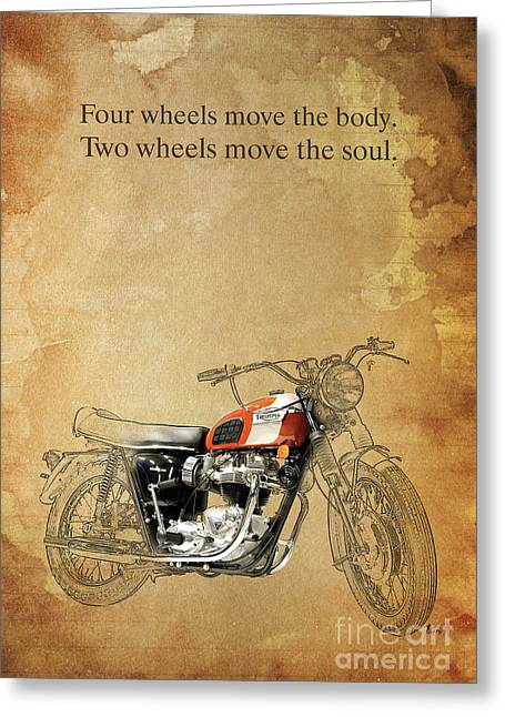 Handmade Drawings Greeting Cards - Triumph Motorcycle Quote Greeting Card by Pablo Franchi