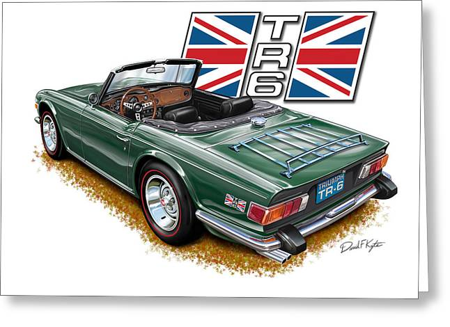 English Car Greeting Cards - Triumph TR-6 British Racing Green Greeting Card by David Kyte
