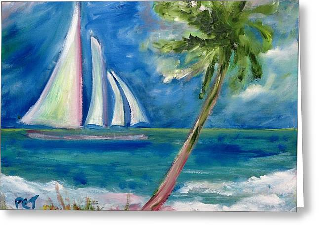 Tropical Sails Greeting Card by Patricia Taylor