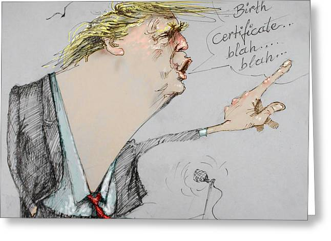 Trump in a mission....Much Ado About Nothing. Greeting Card by Ylli Haruni