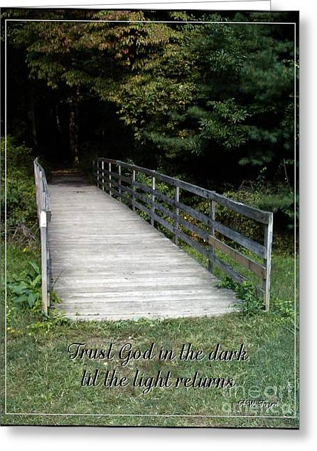 Trust God In The Dark Greeting Card by Sara  Raber