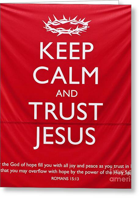 Bible Quotes Greeting Cards - Trust Jesus 01 Greeting Card by Rick Piper Photography