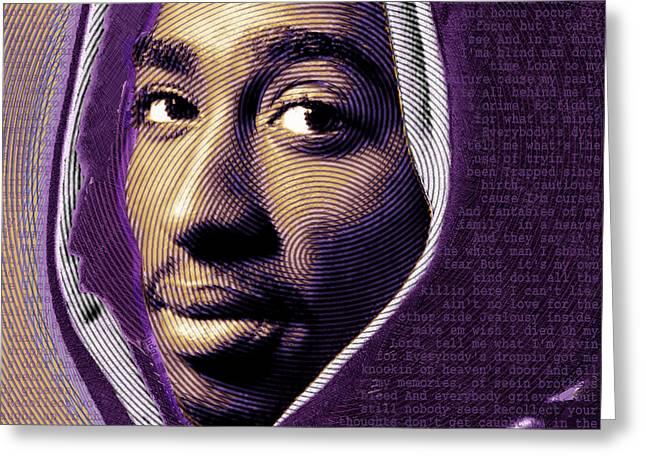 Murder Mixed Media Greeting Cards - Tupac Shakur and Lyrics No Signature Greeting Card by Tony Rubino
