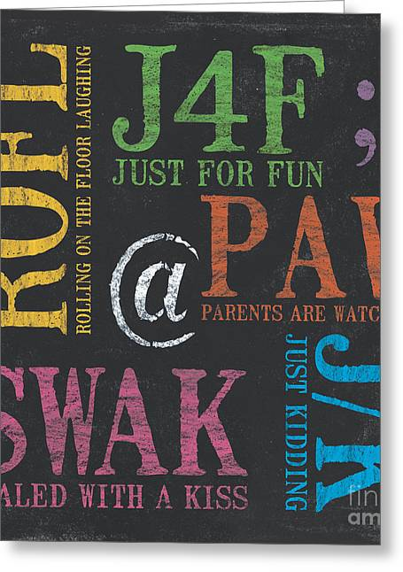 Youth Paintings Greeting Cards - Tween Textspeak 1 Greeting Card by Debbie DeWitt