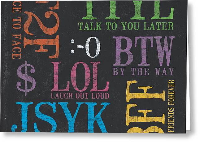 Tween Textspeak 4 Greeting Card by Debbie DeWitt
