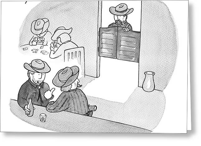 Two Cowboys Are Seen Sitting In A Saloon Pointing Greeting Card by Tom Toro