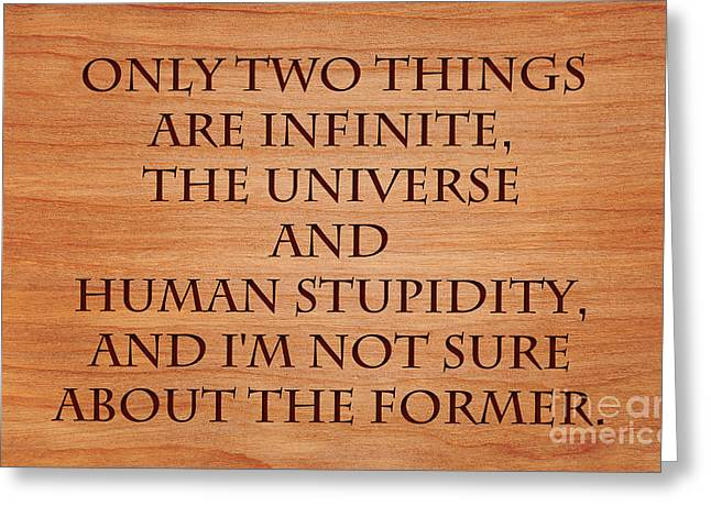 Stupidity Greeting Cards - Two Infinite Things Greeting Card by Sari ONeal