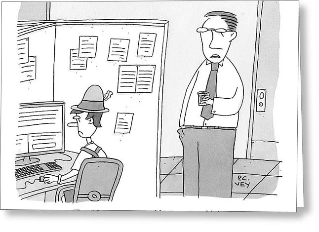 Two People In An Office Place. One Is Pinocchio Greeting Card by Peter C. Vey