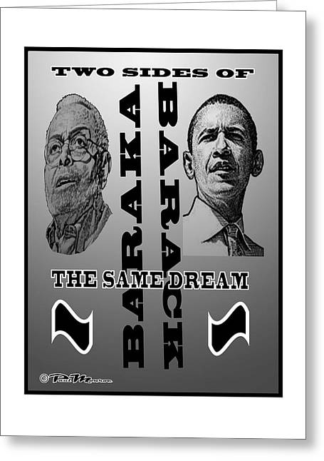 President Obama Greeting Cards - Two sides of the same dream Greeting Card by Paul Monroe Cuff