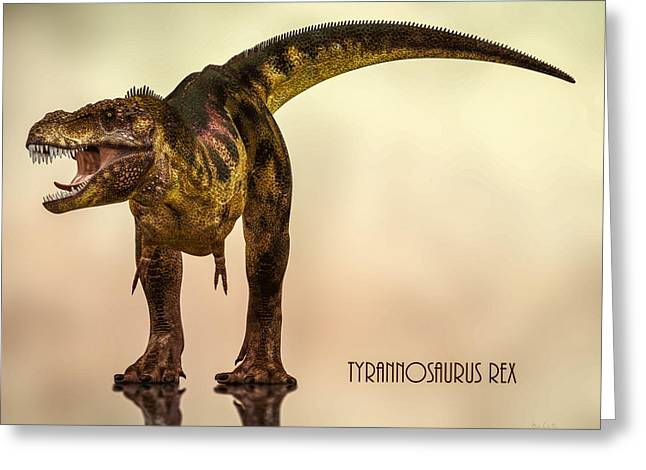 Extinct And Mythical Digital Art Greeting Cards - Tyrannosaurus Rex Dinosaur  Greeting Card by Bob Orsillo
