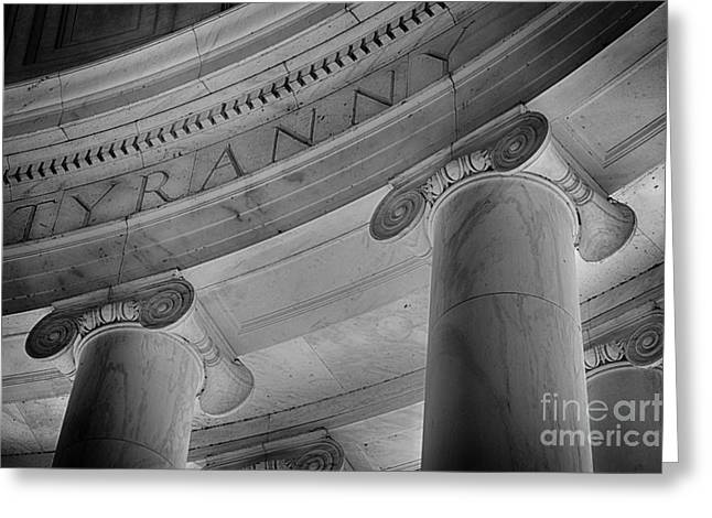 Jefferson Memorial Photographs Greeting Cards - Tyranny B and W Greeting Card by Jerry Fornarotto