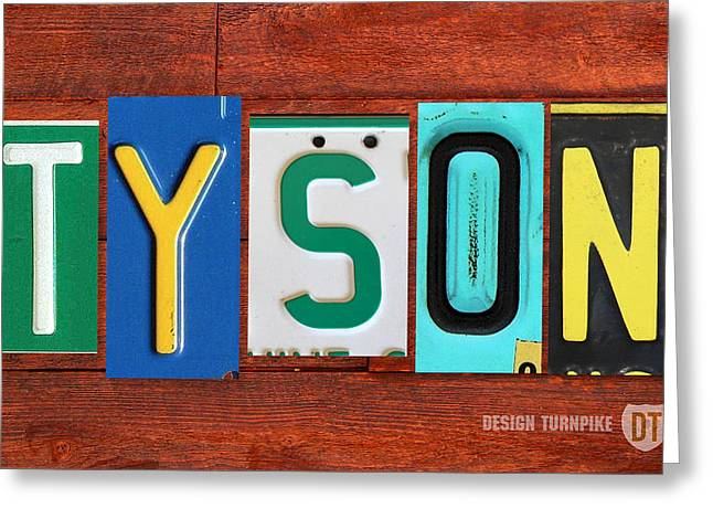 Tyson License Plate Name Sign Fun Kid Room Decor Greeting Card by Design Turnpike