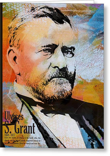 John Quincy Adams Greeting Cards - Ulysses S. Grant Greeting Card by Corporate Art Task Force