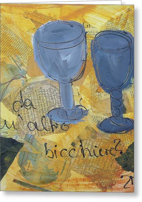 Vinos Mixed Media Greeting Cards - Un Altro Bicchiere Greeting Card by Sonja  Zeltner