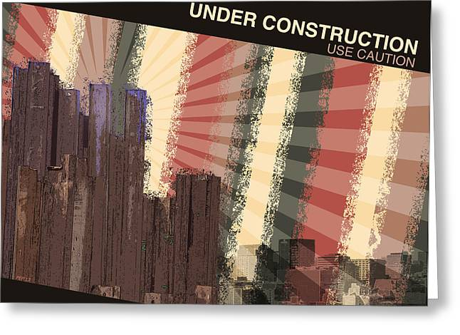 Hard Hat Area Greeting Cards - Under Construction Greeting Card by Phil Perkins