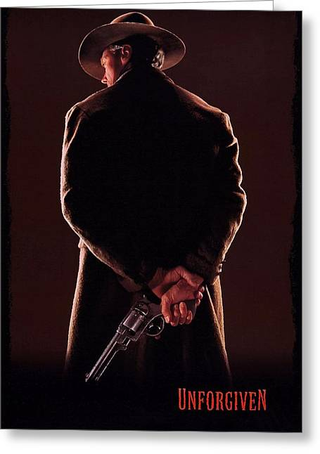 Unforgiven Greeting Cards - Unforgiven  Greeting Card by Movie Poster Prints