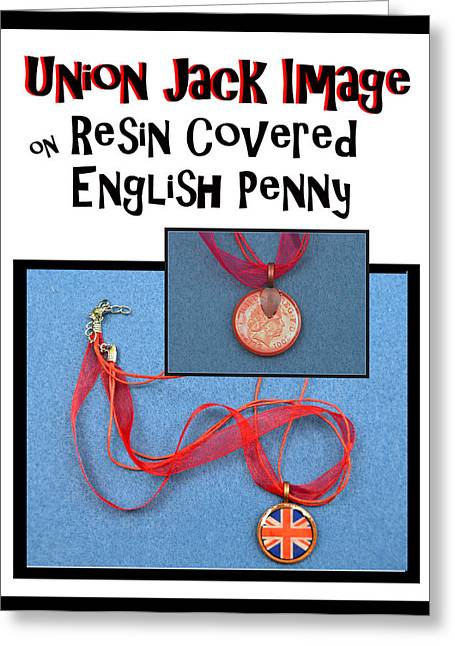 Royalty Jewelry Greeting Cards - Union Jack Pendant on English Copper Penny Greeting Card by Carla Parris