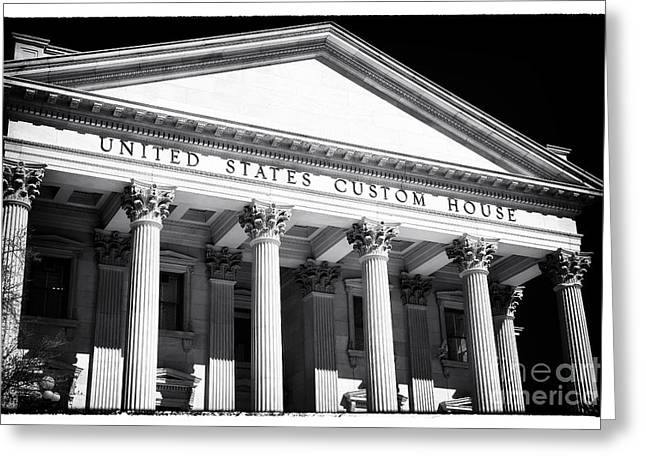 Old School House Greeting Cards - United States Custom House Greeting Card by John Rizzuto