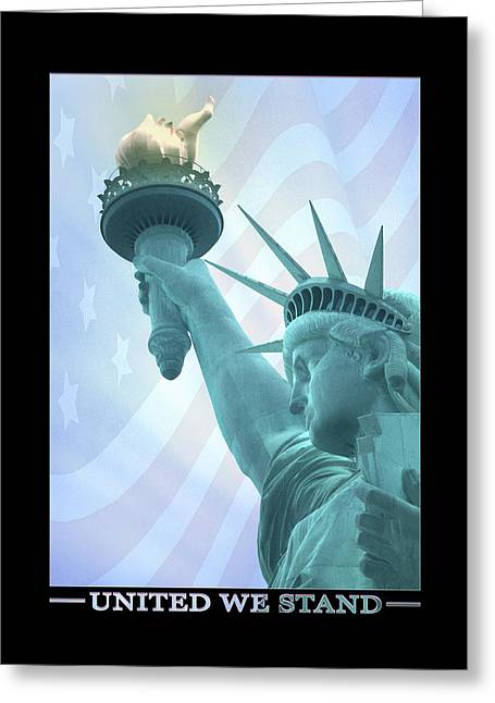 Statue Of Liberty Digital Art Greeting Cards - United We Stand Greeting Card by Mike McGlothlen