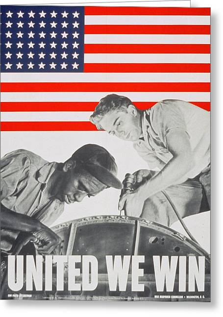 Sli Greeting Cards - United We Win US 2nd World War Manpower Commission Poster Greeting Card by Anonymous