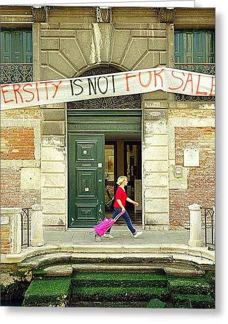 Reform Greeting Cards - University is Not for Sale Greeting Card by Valentino Visentini