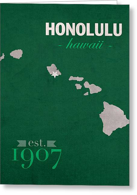 Town Mixed Media Greeting Cards - University of Hawaii Rainbow Warriors Honolulu College Town State Map Poster Series No 044 Greeting Card by Design Turnpike