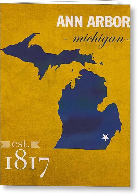 Universities Greeting Cards - University of Michigan Wolverines Ann Arbor College Town State Map Poster Series No 001 Greeting Card by Design Turnpike