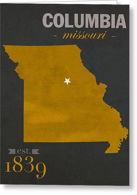 Recently Sold -  - Town Mixed Media Greeting Cards - University of Missouri Tigers Columbia Mizzou College Town State Map Poster Series No 069 Greeting Card by Design Turnpike