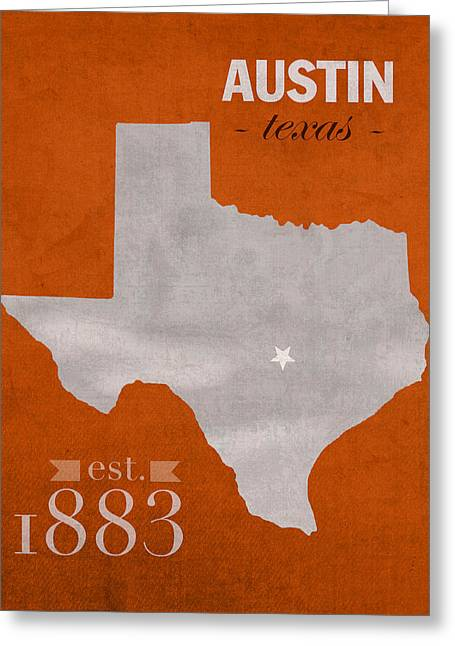 Recently Sold -  - Town Mixed Media Greeting Cards - University of Texas Longhorns Austin College Town State Map Poster Series No 105 Greeting Card by Design Turnpike