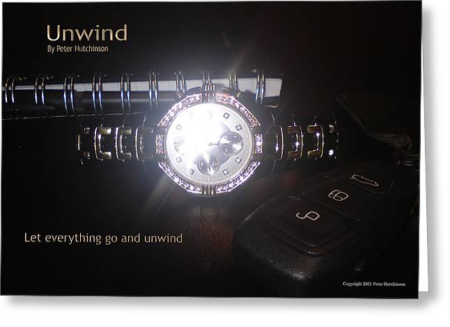 Relaxed Jewelry Greeting Cards - Unwind - Let Go Greeting Card by Peter  Hutchinson
