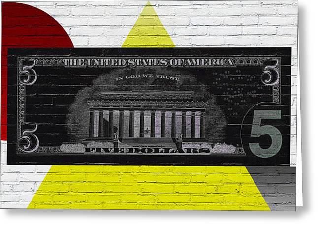 Reverse Art Greeting Cards - Urban Graffiti - US Five Dollar Bill Reverse Greeting Card by Serge Averbukh