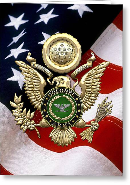 Collar Greeting Cards - US Army Colonel - COL Rank Insignia over Gold Great Seal Eagle and Flag Greeting Card by Serge Averbukh