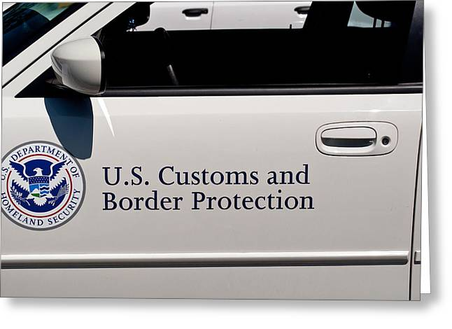 Crime Fighter Greeting Cards - U.S. Customs and Border Protection Greeting Card by Roger Reeves  and Terrie Heslop
