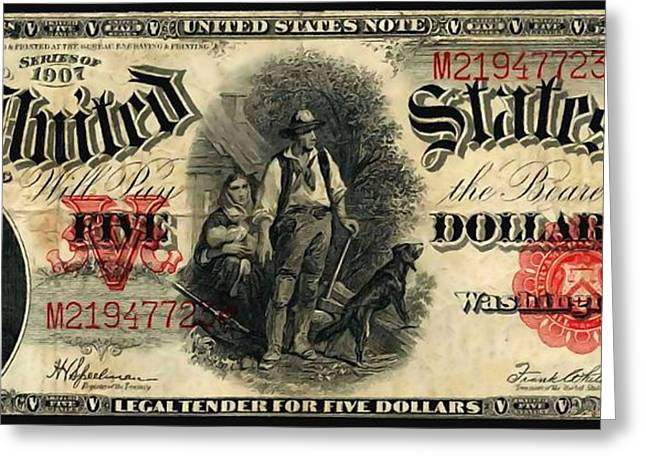 Civil Liberties Paintings Greeting Cards - Us five dollar united states note series 1907 Greeting Card by Lanjee Chee