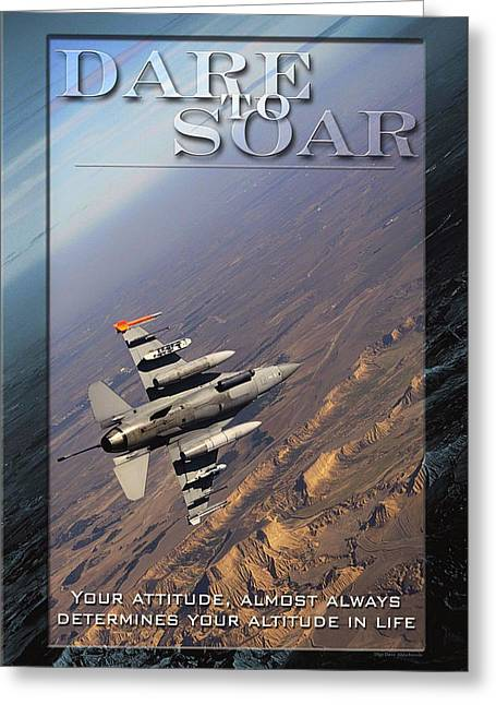 Affirmation Mixed Media Greeting Cards - USAF Dare to Soar Affirmation Poster Greeting Card by Mountain Dreams