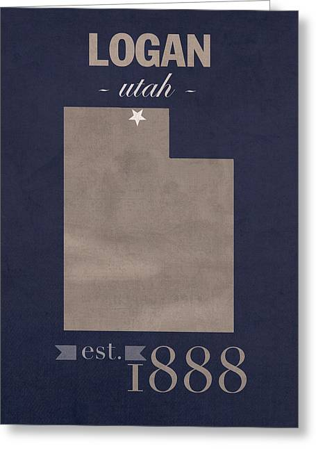 Aggies Greeting Cards - Utah State University Aggies Logan College Town State Map Poster Series No 117 Greeting Card by Design Turnpike