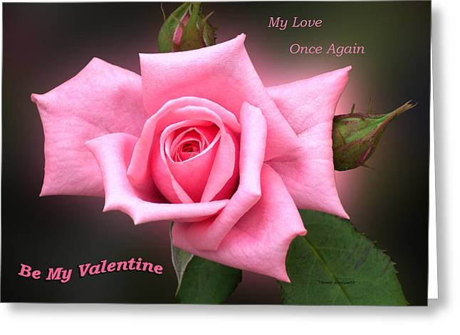 Valentine My Love Greeting Card by Thomas Woolworth