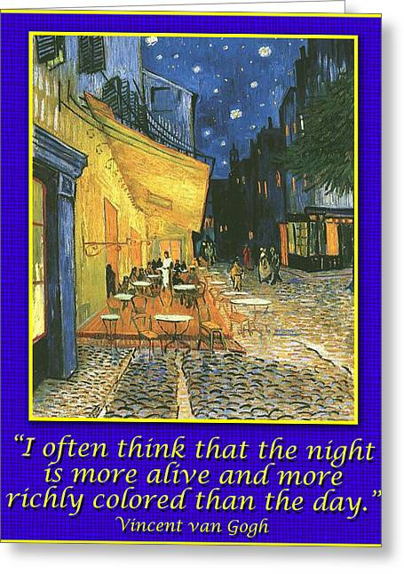 Night Cafe Drawings Greeting Cards - Van Gogh Motivational Quotes - Cafe Terrace at Night II Greeting Card by Jose A Gonzalez Jr