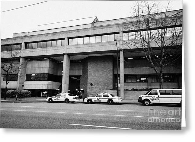 North Vancouver Greeting Cards - Vancouver court of british columbia criminal court BC Canada Greeting Card by Joe Fox