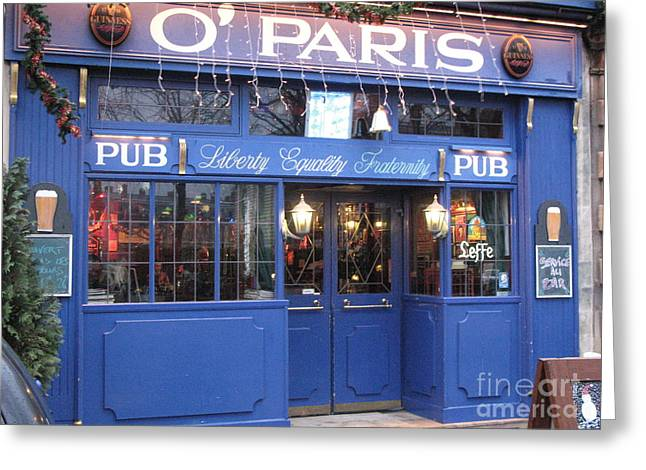 Versailles France Pubs - Versailles France Irish Pub - O' Paris Pub - Versailles Pubs And Cafe Shops Greeting Card by Kathy Fornal