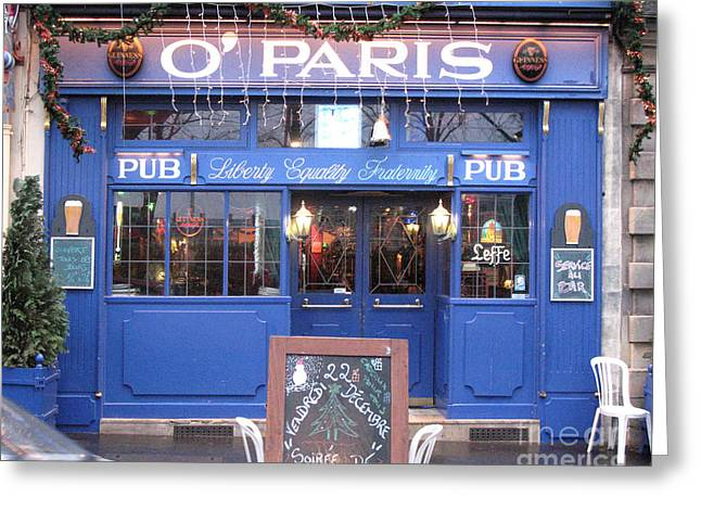 Versailles France Pubs - Versailles France Irish Pub - O' Paris - Versailles Pubs And Cafe Shops Greeting Card by Kathy Fornal