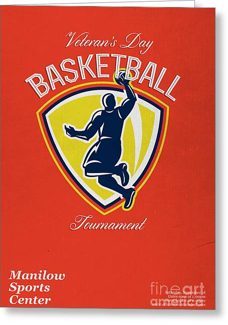 Lay Up Greeting Cards - Veterans Day Basketball Tournament Poster Greeting Card by Aloysius Patrimonio