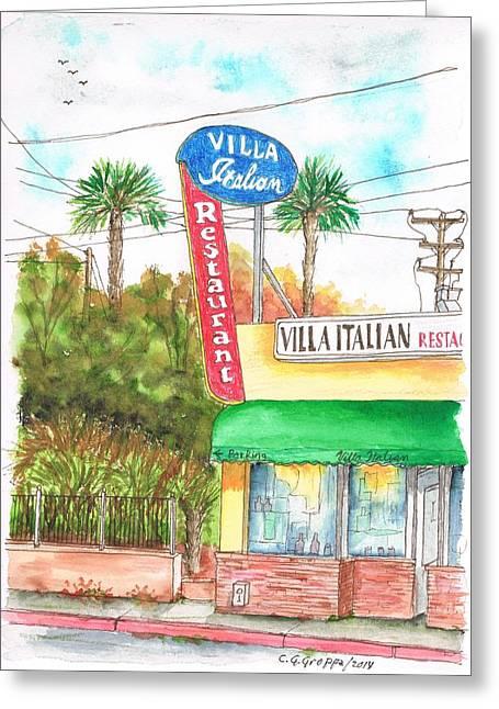 Italian Restaurant Greeting Cards - Villa Italian Restaurant - West Los Angeles - California Greeting Card by Carlos G Groppa
