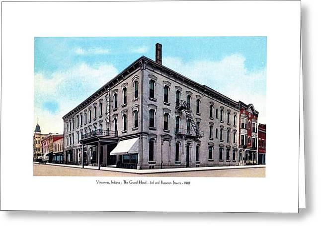 Vincennes Greeting Cards - Vincennes Indiana - The Grand Hotel- 3rd and Busseron Streets - 1910 Greeting Card by John Madison
