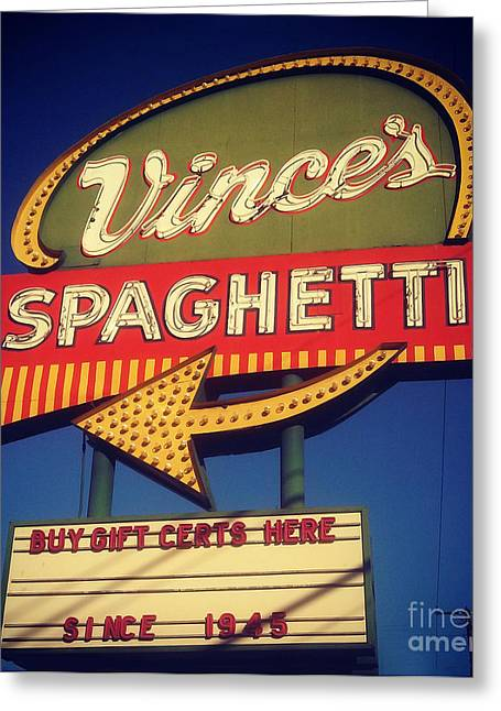 Vinces Spaghetti Sign Greeting Card by Gregory Dyer