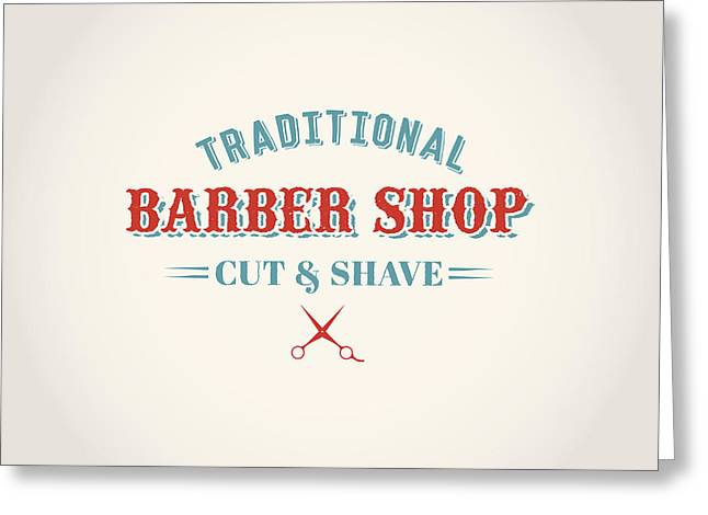 Mustache Digital Art Greeting Cards - Vintage Barber Shop Greeting Card by Mike Taylor