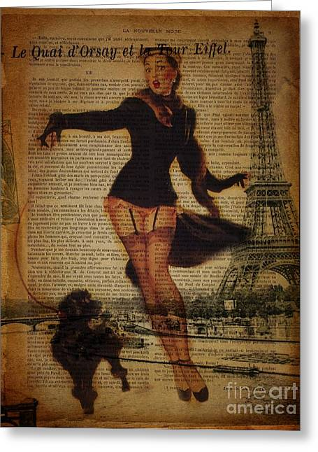 Europe Mixed Media Greeting Cards - Vintage Pin Up Girl French Poodle Paris Eiffel Tower Greeting Card by Cranberry Sky