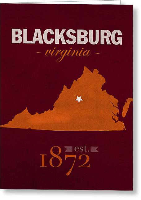 Virginia Tech Greeting Cards - Virginia Tech University Hokies Blacksburg College Town State Map Poster Series No 120 Greeting Card by Design Turnpike