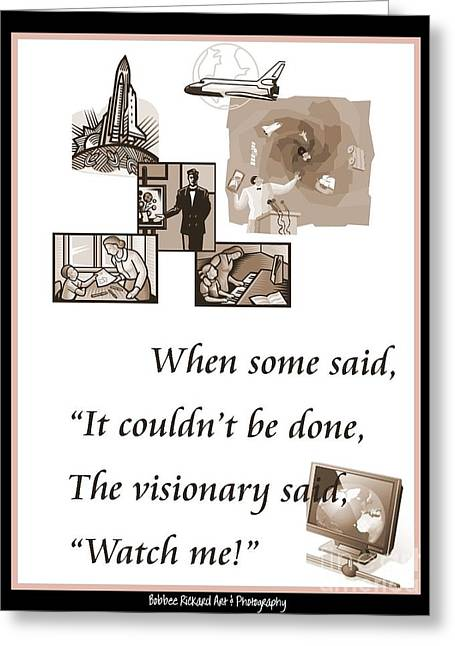 Graphics Framed Prints Greeting Cards - Visionary Says Greeting Card by Bobbee Rickard